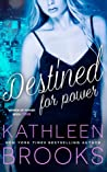 Destined for Power (Women of Power, #4)