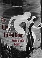 The City of Locked Doors