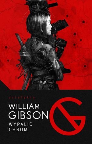 Wypalić chrom by William Gibson