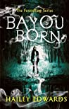 Book cover for Bayou Born (The Foundling, #1)