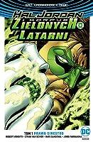 Hal Jordan i Korpus Zielonych Latarni. Tom 1. Prawo Sinestro (Hal Jordan i Korpus Zielonych Latarni, #1)