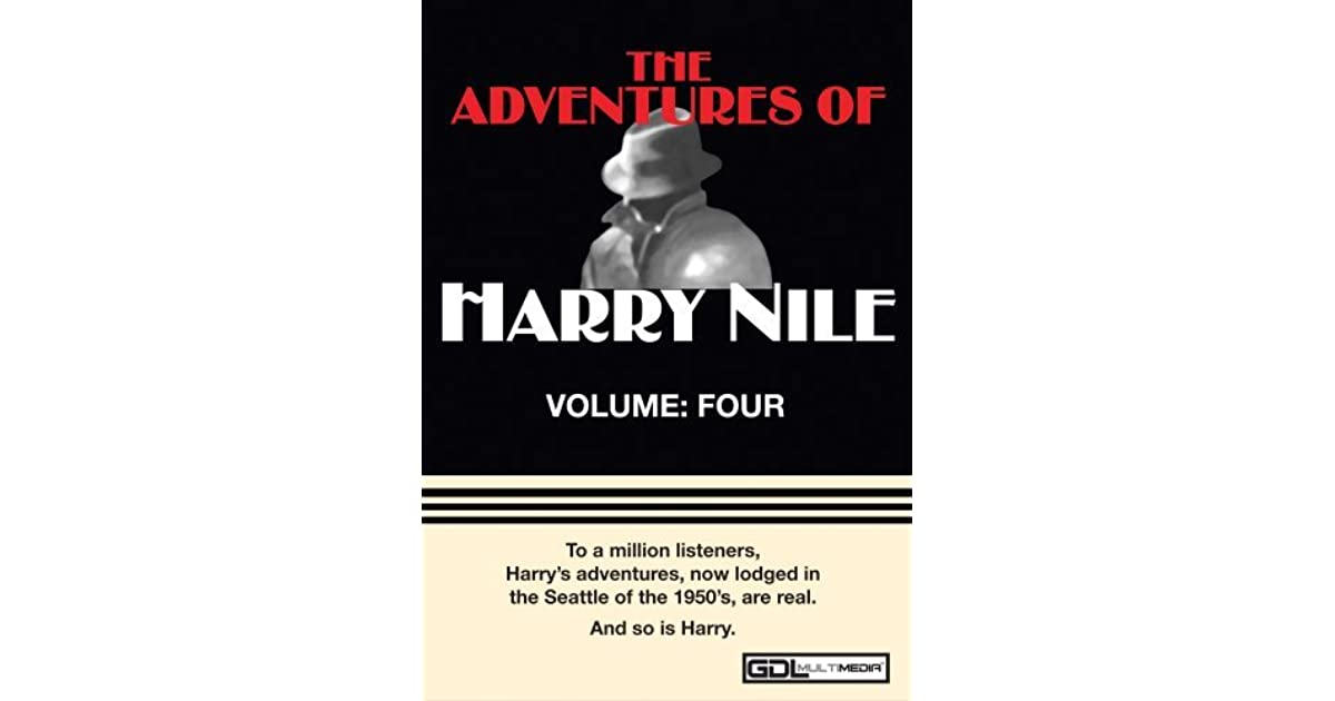 The Adventures of Harry Nile Volume 4 by Jim French