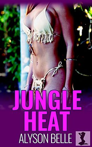 Alyson Belle Jungle Heat (Gender Swapped by the Witch Queen) Bk 4