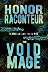 The Void Mage (Familiar and Mage #2)