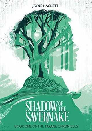 Shadow of the Savernake: Book One of the Taxane Chronicles