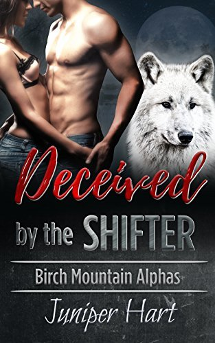 Deceived by the Shifter