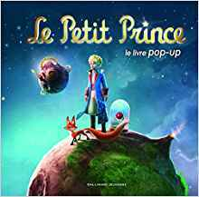 Le Petit Prince Le Livre Pop Up By Gerard Lo Monaco
