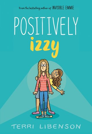 Positively Izzy by Terri Libenson
