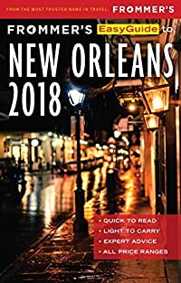 Frommer's EasyGuide to New Orleans 2018 (EasyGuides)