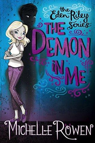 Read The Demon In Me Living In Eden 1 By Michelle Rowen