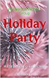 Holiday Party: A Flash Fiction Collection Volume 1
