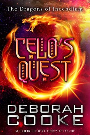 Celo's Quest (The Dragons of Incendium #4.5)