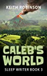 Caleb's World