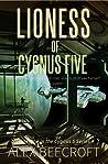 Lioness of Cygnus Five (Cygnus Five, #1)