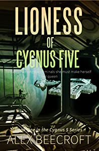 Lioness of Cygnus Five (Cygnus Five, #1)