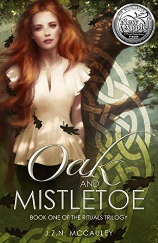 Oak and Mistletoe (The Rituals Trilogy, #1)