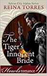 The Tiger's Innocent Bride: Howls Romance (Sylvan City Alphas, #1)