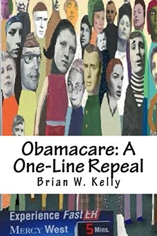 Obamacare: A One-Line Repeal: Congress must get this done!