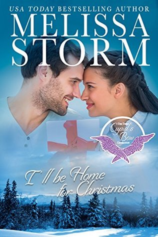 Ill Be Home For Christmas Movie.I Ll Be Home For Christmas By Melissa Storm