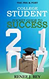 The Pre & Post College Student Pocket Guide to Success
