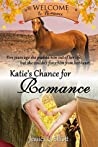 Katie's Chance for Romance (Welcome to Romance Book 8)