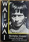 Wai-wai by Nicholas Guppy