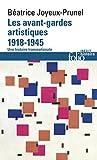 Les avant-gardes artistiques (1918-1945). Une histoire transnationale (Folio Histoire)