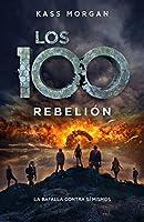 Rebelión (Los 100 3)