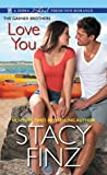 Love You (The Garner Brothers #3)