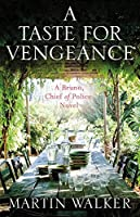 A Taste for Vengeance (Bruno, Chief of Police #11)