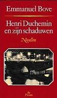 Henri Duchemin en zijn schaduwen