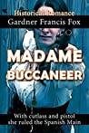 Madame Buccaneer by Gardner F. Fox