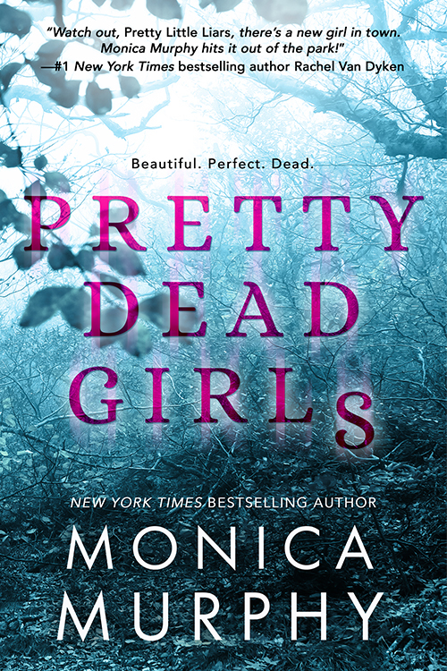 Monica Murphy - Pretty Dead Girls
