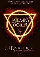 Tajemny Ogień (The Alchemist Chronicles, #1)