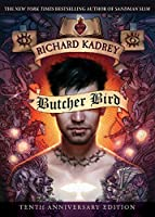 Butcher Bird: A Novel of the Dominion (Sandman Slim)