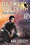 The Book of Sam (Between Life and Death #4)