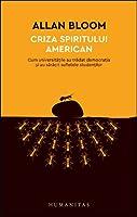Criza spiritului american: cum universitățile au trădat democrația și au sărăcit sufletele studenților