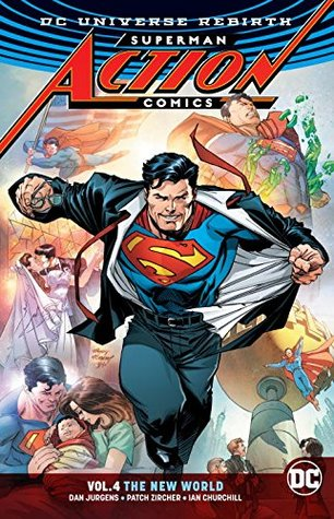 Superman: Action Comics, Volume 4: The New World