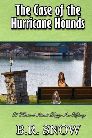 The Case of the Hurricane Hounds (The Thousand Islands Doggy Inn Mysteries)