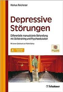 Depressive Störungen: Differentielle manualisierte Behandlung mit Skillstraining und Psychoedukation