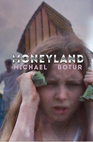 Moneyland: Book One