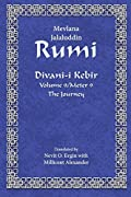 Divan-i Kebir Volume 9/Meter 9 (translated): The Journey