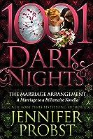 The Marriage Arrangement (Marriage to a Billionaire #4.5; 1001 Dark Nights #80)