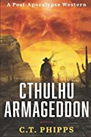 Cthulhu Armageddon: A Post Apocalypse Western