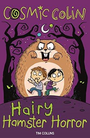 Cosmic Colin: Hairy Hamster Horror