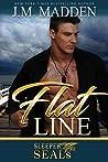 Flat Line (Sleeper SEALs, #12)