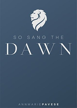 So Sang The Dawn
