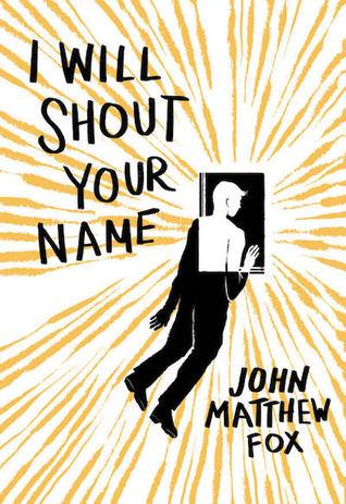 I Will Shout Your Name by John Matthew Fox