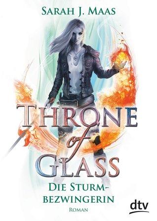 Die Sturmbezwingerin (Throne of Glass, #5)