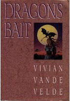 Dragon's Bait by Vivian Vande Velde